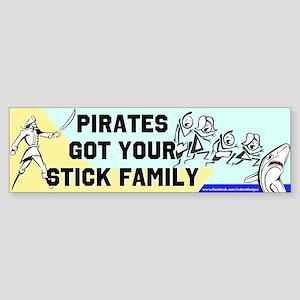 Pirates Got the Sticks Bumper Sticker
