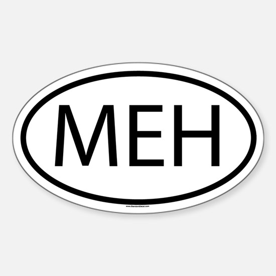 MEH Sticker (Oval)