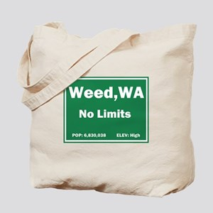 Welcome to Weed, Washington Tote Bag
