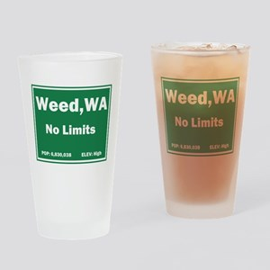 Welcome to Weed, Washington Drinking Glass