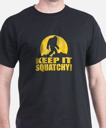 Keep It Squatchy! - Bark at the Moon T-Shirt