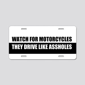 Watch for Motorcycles They Aluminum License Plate