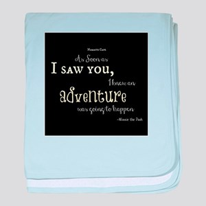 As soon as I saw you: Adventure baby blanket