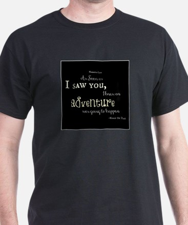 As soon as I saw you: Adventure T-Shirt