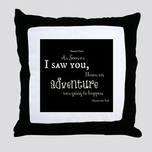 As soon as I saw you: Adventure Throw Pillow