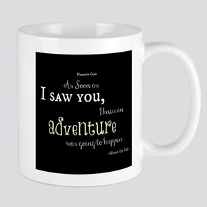 As soon as I saw you: Adventure Mug