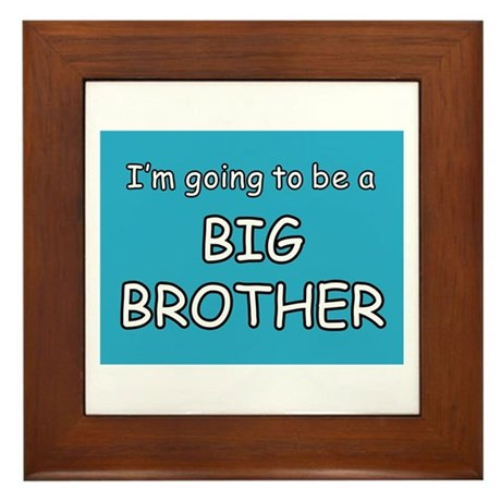 I'm going to be a BIG BROTHER Framed Tile