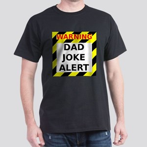 Dad joke alert Dark T-Shirt