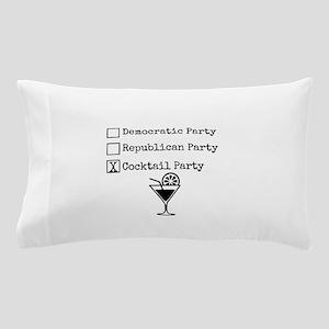 Cocktail Party - Political Humor Pillow Case