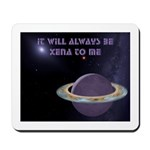 Always Be-MOUSEPAD