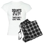 Squats are a pain in the A** Women's Light Pajamas