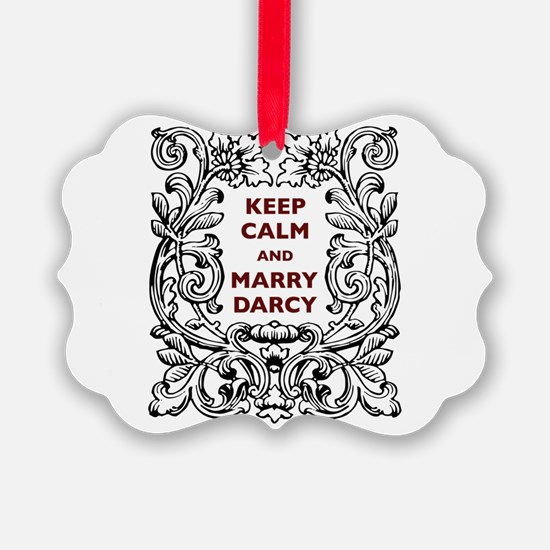 Keep Calm and Marry Darcy Ornament
