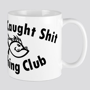 Aint Caught Shit Fishing Club - Black Text Mugs