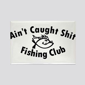 Aint Caught Shit Fishing Club - Black Text Magnets