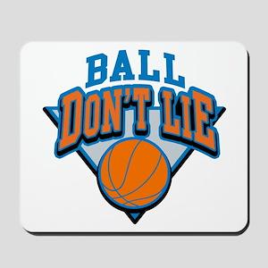 Ball Dont Lie Mousepad