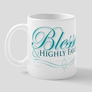 Blessed & Highly Favored Mug