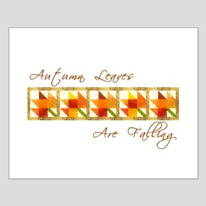 Autumn Leaves Are Falling Small Poster