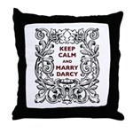 Keep Calm and Marry Darcy Throw Pillow