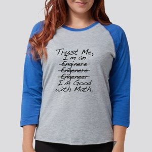 Trust me, I'm an Engineer Funn Womens Baseball Tee