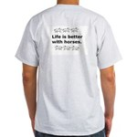 """Life is Better"" Ash Grey T-Shirt"
