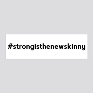 Strong is the New Skinny Hashtag 36x11 Wall Decal