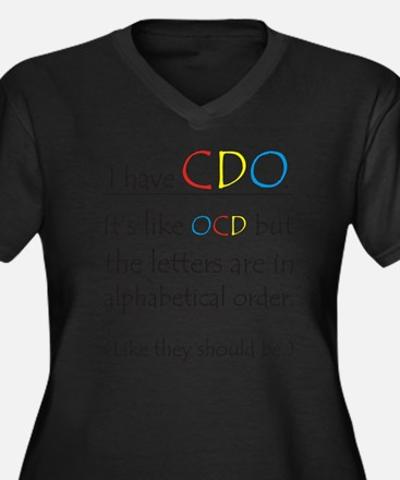 I have CDO ... Plus Size T-Shirt