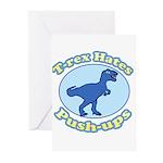 T-Rex Hates Push-ups Greeting Cards (Pk of 20)