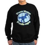 T-Rex Hates Push-ups Sweatshirt (dark)