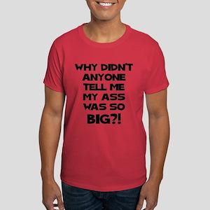 Big Ass Dark T-Shirt