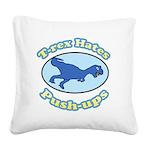 T-Rex Hates Push-ups 2 Square Canvas Pillow