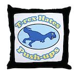 T-Rex Hates Push-ups 2 Throw Pillow