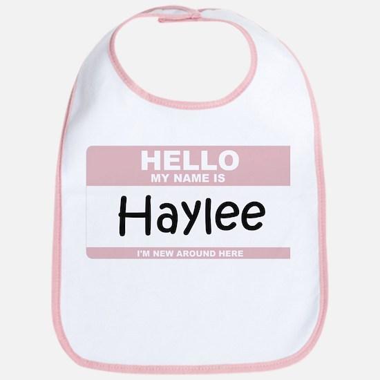 Hello My Name Is Haylee Bib