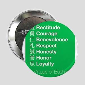 "The 7 Virtues of Bushido 2.25"" Button"