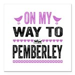 On My Way Like Jane Austen Square Car Magnet 3