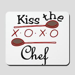 Kiss The Chef Mousepad