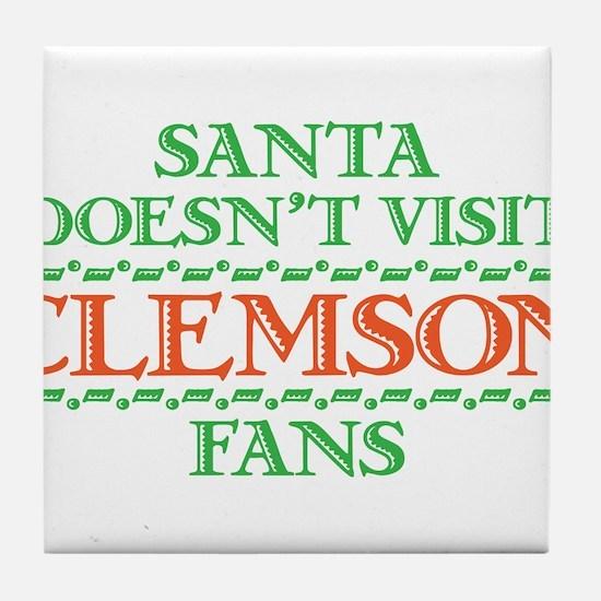 Santa Doesn't Visit Clemson Fans Tile Coaster