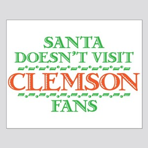 Santa Doesn't Visit Clemson Fans Small Poster