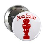 Foos Baller Button