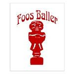 Foos Baller Small Poster