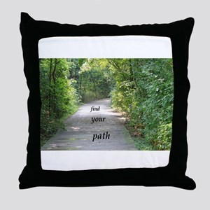 find your path Throw Pillow