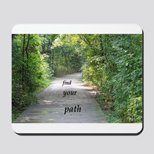 find your path Mousepad