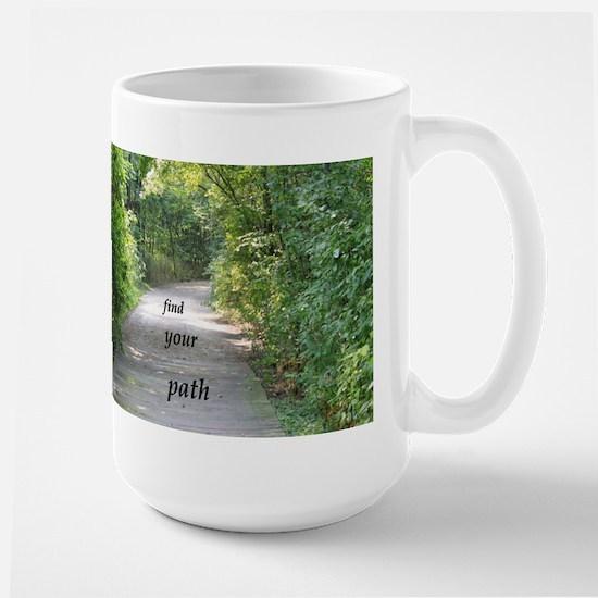 find your path Large Mug