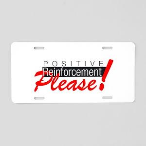 Positive reinforcement Aluminum License Plate