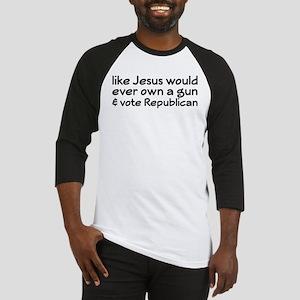 Jesus Wouldn't Own A Gun Baseball Jersey