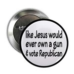 "Jesus Wouldn't Own A Gun 2.25"" Button (10 pac"