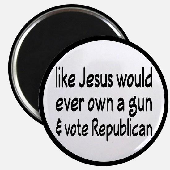 Jesus Wouldn't Own A Gun Magnet