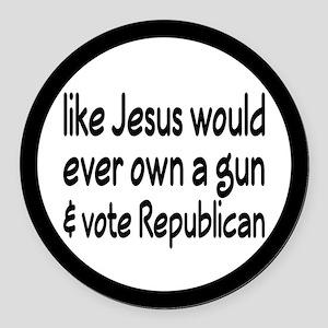 Jesus Wouldn't Own A Gun Round Car Magnet