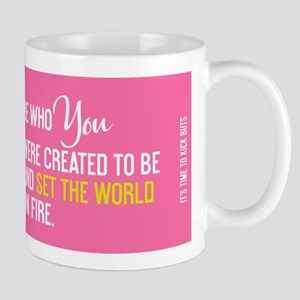mug TimeToKickBuTs Be who you were created to be a