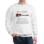 Bass Guitar LFG Sweatshirt