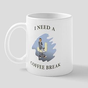 I need a coffee break Mug